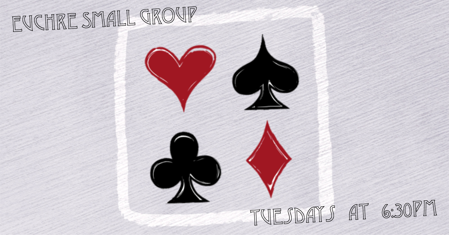 Euchre Small Group